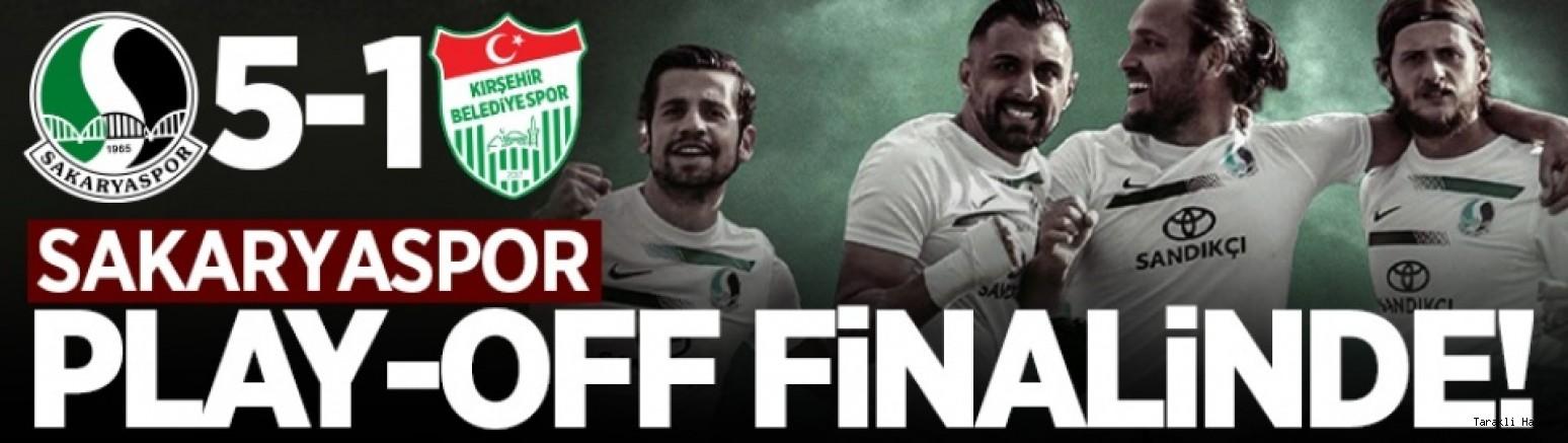 Sakaryaspor play-off finalinde!